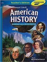 McDougal Littell Middle School American History Tennessee: Teacher Edition Grades 6-8 Beginnings through Reconstruction 2008