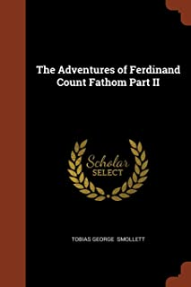 The Adventures of Ferdinand Count Fathom Part II
