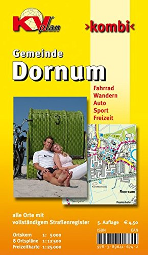 Dornum: 1:12.500 Gemeindeplan mit Freizeitkarte 1:25.000 inkl. Rad- und Wanderwegen, Ortskernkarte 1:5.000: alle Orte mit vollständigem ... Sport. Freizeit (KVplan Ostfriesland-Region)