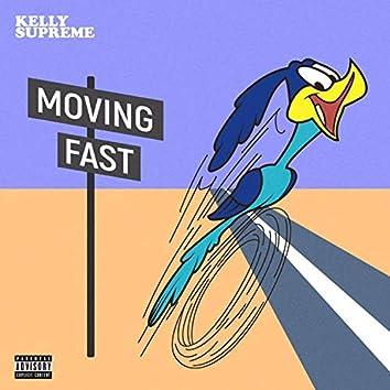 MOVING FA$T