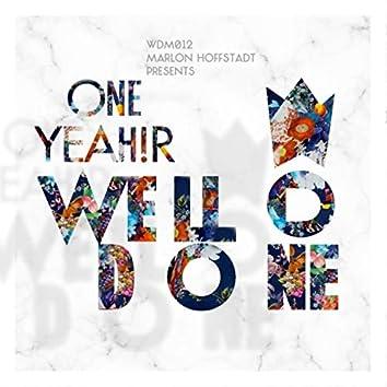 "Marlon Hoffstadt presents ""One Yeah!r WellDone"""