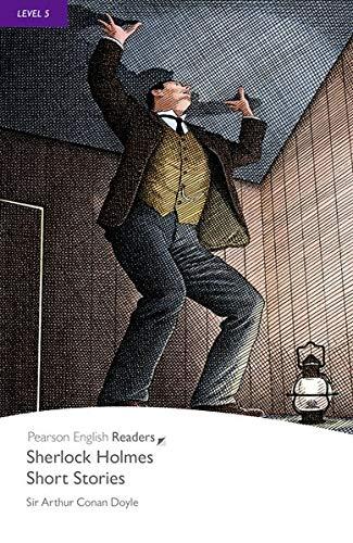 Sherlock Holmes short stories. Con espansione online: Penguin Readers Audio CD Pack Level 5