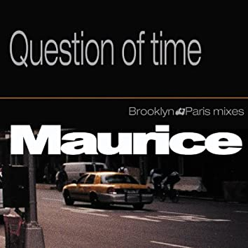 Question of Time - EP (Brooklyn Paris Mixes)