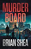 Murder Board (Boston Crime Thril...