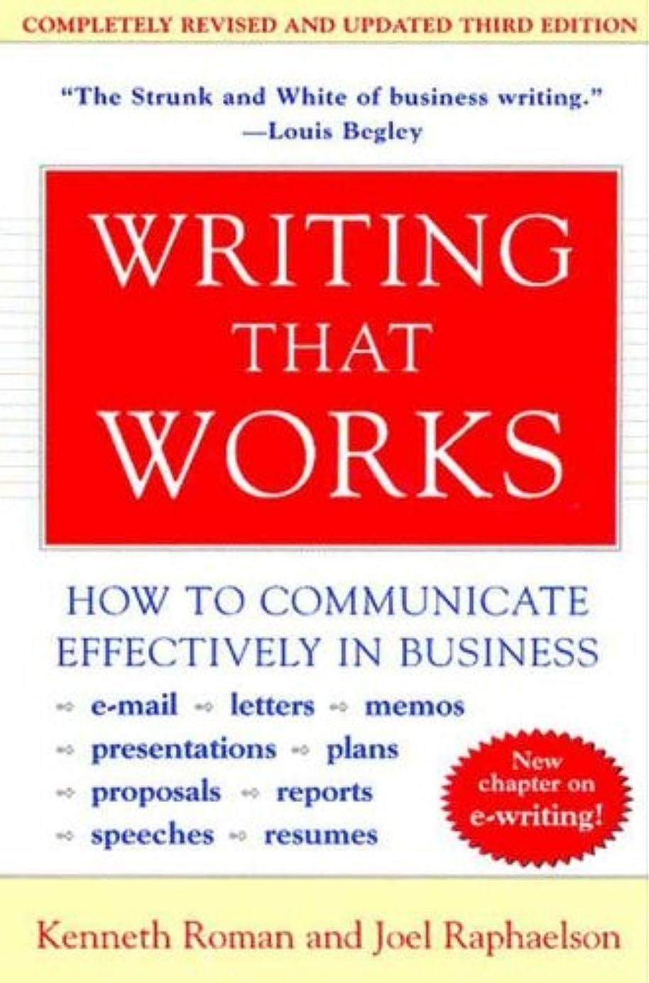腹部ティームゴミ箱Writing That Works, 3rd Edition: How to Communicate Effectively in Business (English Edition)