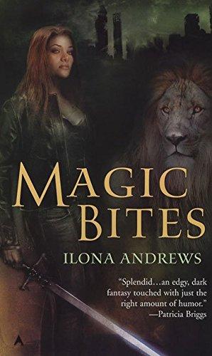 [Magic Bites] (By: Ilona Andrews) [published: April, 2007]