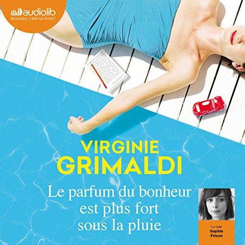 Le parfum du bonheur est plus fort sous la pluie audiobook cover art