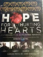 Hope for Hurting Hearts SPANISH Esperanza para corazones heridos