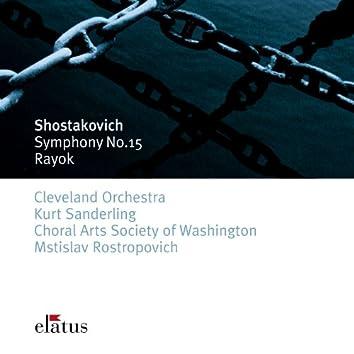 Shostakovich : Symphony No.15 & Rayok  -  Elatus