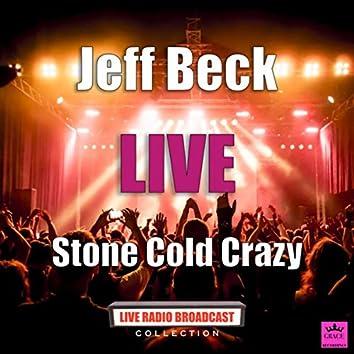 Stone Cold Crazy (Live)