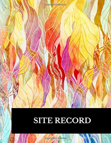 Site Record: Large 8.5 Inches By 11 Inches Construction Log Book