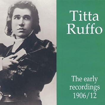 Titta Ruffo - The early recordings 1906 - 1912