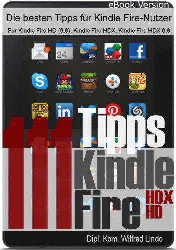 111 Tipps zum Kindle Fire (HD/HDX)
