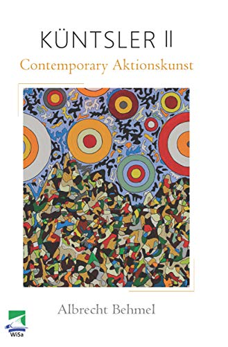 Küntsler II: Contemporary Aktionskunst