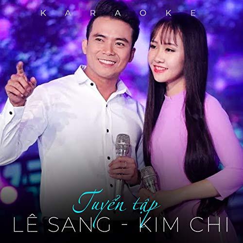Tuyển tập Lê Sang & Kim Chi (Instrumental)