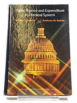 Public Finance and Expenditure in a Federal System 0155734822 Book Cover