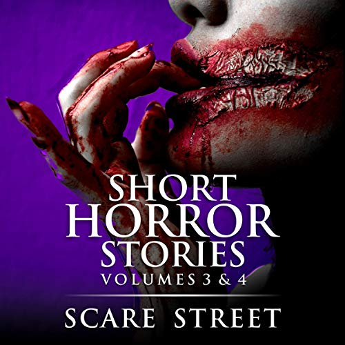 Short Horror Stories: Volumes 3 & 4 cover art