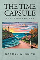 The Time Capsule: The Strides of Man