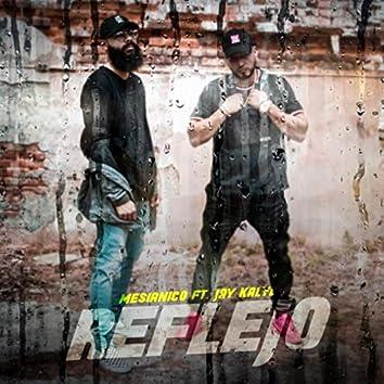 Reflejo (feat. Jay Kalyl)