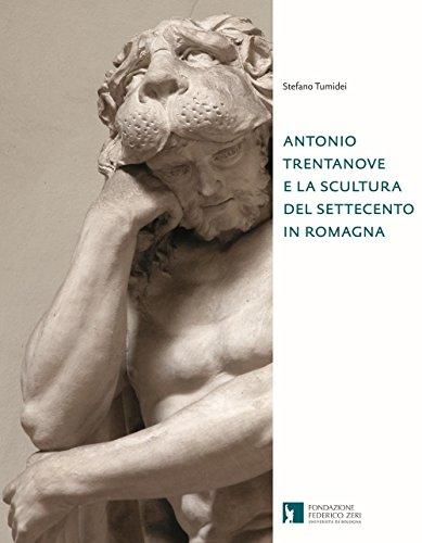 Antonio Trentanove e la scultura del Settecento in Romagna