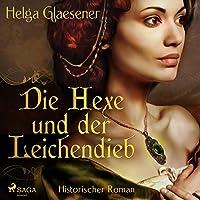 Die Hexe und der Leichendieb Hörbuch