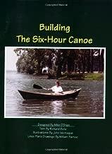 building the 6 hour canoe