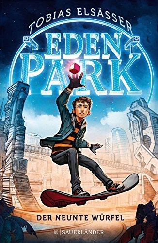 Eden Park – Der neunte Würfel (German Edition)