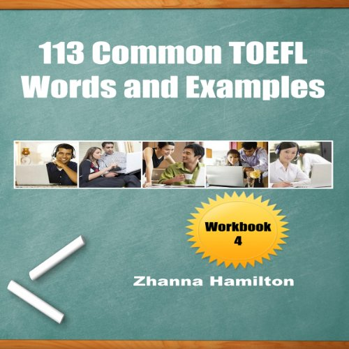 113 Common TOEFL Words and Examples: Workbook 4 audiobook cover art