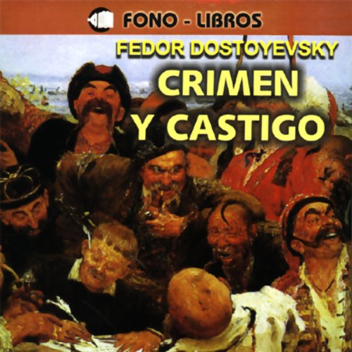 Crimen y Castigo [Crime and Punishment] audiobook cover art