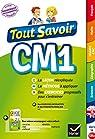 Tout Savoir CM1 - Tout en un par Antoine