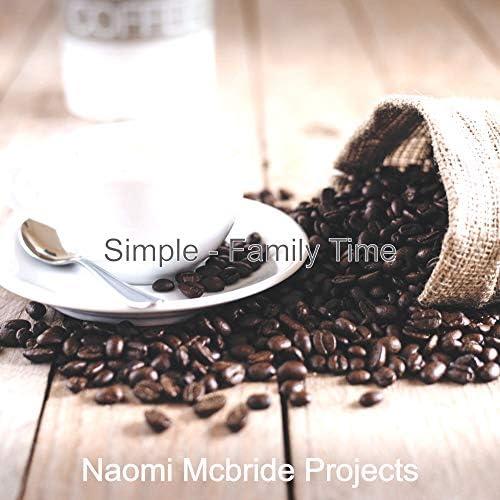 Naomi Mcbride Projects