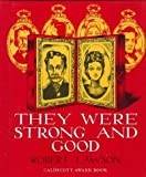 They Were Strong and Good, written and illustrated by Robert Lawson