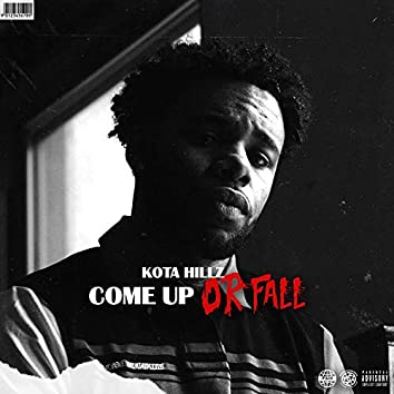 Come Up or Fall