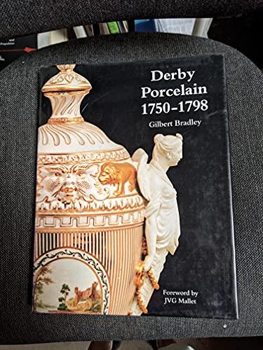 Derby Porcelain, 1750-1798