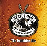 Accept No Substitute! - The Definitive Hits von Status Quo