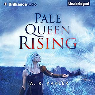 Pale Queen Rising     Pale Queen Series #1              By:                                                                                                                                 A. R. Kahler                               Narrated by:                                                                                                                                 Amy McFadden                      Length: 8 hrs and 10 mins     165 ratings     Overall 4.1
