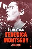 Federica Montseny. La Indomable
