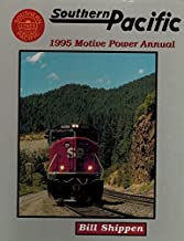 Southern Pacific 1995 Motive Power Annual