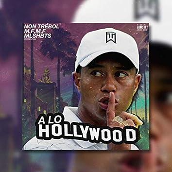 A Lo Hollywood