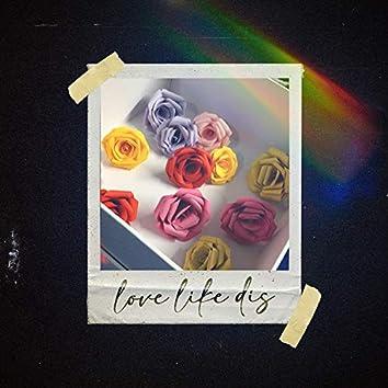 Love Like Dis (feat. Qarmalulu)