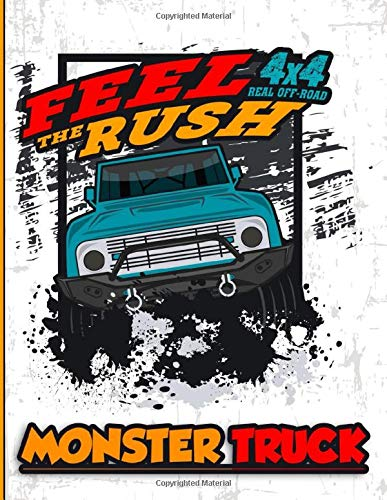 Feel The Rush 4x4 Real Off-Road Monster Truck: A Coloring and Activity Book For Kids With, Dot to Dot, Mazes Puzzles, and More for Ages 4-8 | 35 Awesome Big Foot Vehicles Designs!