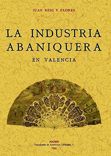La Industria Abaniquera En Valencia