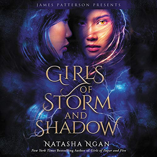 Girls of Storm and Shadow Audiobook By Natasha Ngan cover art
