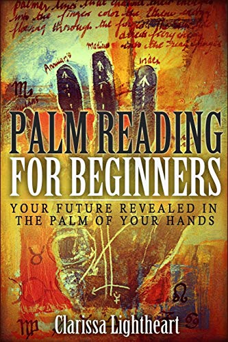 Palm Reading for Beginners: Your Future Revealed in the Palm of Your Hands