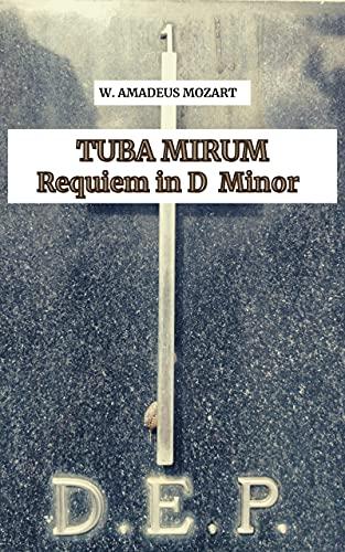 TUBA MIRUM sheet music by Mozart (Requiem Mass in D Minor k. 626) OPERA AND...