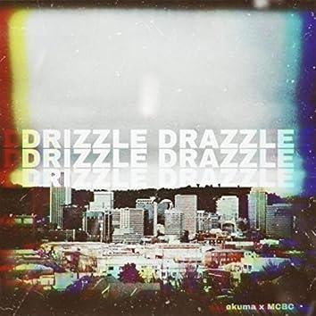 Drizzle Drazzle (feat. Mcbc)