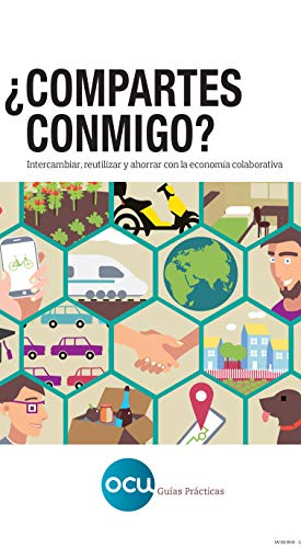 ¿Compartes conmigo?: Intercambiar, reutilizar y ahorrar con la  economía colaborativa