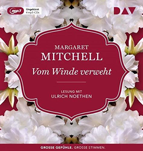 Vom Winde verweht: Ungekürzte Lesung mit Ulrich Noethen (4 mp3-CDs)