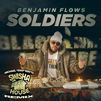 Soldiers (Swishahouse Remix) [feat. Lil' Keke, Mr. Pert, Romie Walker, Slitface Bandit, Spice 1 & Young Bleed]