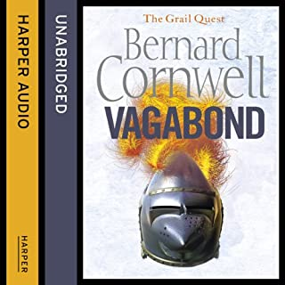 Vagabond     The Grail Quest, Book 2              By:                                                                                                                                 Bernard Cornwell                               Narrated by:                                                                                                                                 Andrew Cullum                      Length: 16 hrs and 7 mins     318 ratings     Overall 4.7